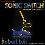 Robert Luis Sonic Switch February 10th @ Green Door Store - 5 Hour DJ Set