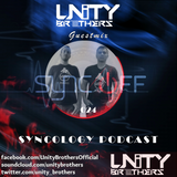 Syncology Podcast #SCLGY024 [GUEST MIX BY UNITY BROTHERS]
