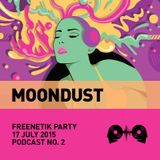 Moondust @ Freenetik Party X Soundclash , Timisoara, RO - 17 July 2015