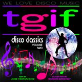 TGIF Disco Dance Mix Vol 2