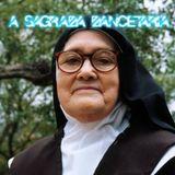 A Sagrada Dancetaria - Ep. 4 - O Egocentrismo (05-11-2017)