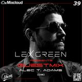 LEX GREEN presents GUESTMIX #39 ALEC T. ADAMS (DE)