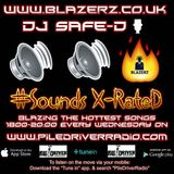 DJ Safe-D - #SoundsXRateD Show - Pile Driver Radio - Wednesday - 29-11-17 - (6-8 PM GMT)