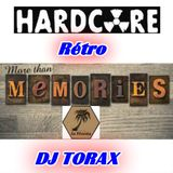 More Than Mémories . Hardcore rétro . Dj Torax