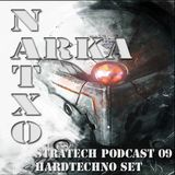 NATXO ARKA! @ HARDTECHNO SET ( Stratech Records Podcast 09 ) Mayo 2013