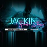 Jackin Radio Show 013 - 8/14/19