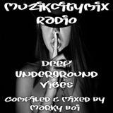 Marky Boi - Muzikcitymix Radio - Deep Underground Vibes