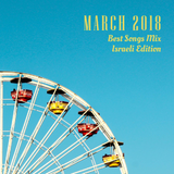 COLUMBUS BEST OF MARCH 2018 MIX - ISRAELI EDITION