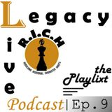 Legacy Live: Episode 9
