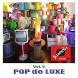 """JUANOLA KLUB Vol. 8 """"Pop de Luxe"""""""