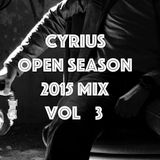 Cyrius OPEN SEASON MIX 2015 Vol 3