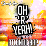 OHRYEAH! - ATLANTIC RAP MIX - JHUS , NINES, AJ TRACEY, NOT3S, A$AP ROCKY, EO, CARDI B, DRAKE