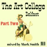 My Art College Mix Part Two