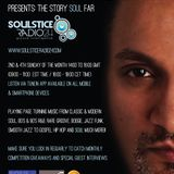 Rich Beggar presents The Story SOUL Far (Radio Show ~ Soulstice Radio 24 ~ Sunday 31st August 2014)