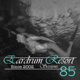 Eardrum Resort - Épisode 85