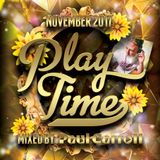 PLAY TIME - November 2017 Mix