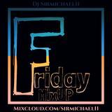 Friday MixUP (11-9-2018)