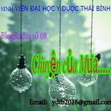 Số 08 - Chuyện của Mưa - BlogRadio Sinh viên ĐH Y Dược Thái Bình