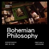 Bohemian Philosophy @ UNION 77 RADIO 26.12.2018 'Hedonism'