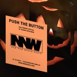Push The Button w/ Shane Woolman - Halloween Special 31st October 2018