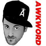 Artist Spotlight – @AWKWORDrap