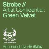 Green Velvet - Artist Confidential Mixed By DJ Strobe