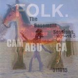 The Basement Sessions 311015 by Camabuca aka John Valavanis