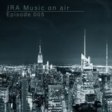 JRA Music on air | Episode 005
