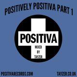 PositivelyPositvaPart1