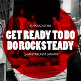 get ready to do do rocksteady