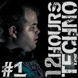 12 HOURS OF TECHNO Part 1 (Mixed by Dominic Banone)