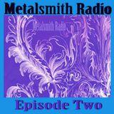 Metalsmith Radio- Episode Two