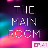 TXMayor Presents: The Main Room #41