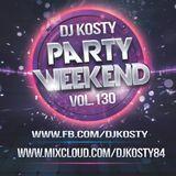 DJ Kosty - Party Weekend Vol. 130