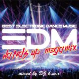 EDM - Hands Up Megamix - mixed by DJ k.m.r - 23 track 74min