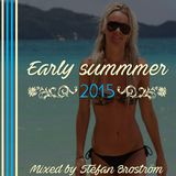 Early Summer 2015  - Mixed by Stefan Broström