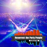 Resurrect The Party People