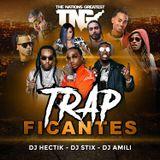 DJ Hectik, DJ Stix & DJ Amili - Trapficante (2017)