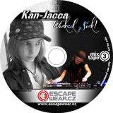 Wicked Sick! - Escape Wear mixtape vol.3