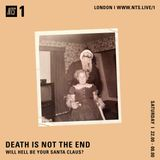 Death Is Not The End (Will Hell Be Your Santa Claus?) - 17th December 2016