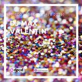 DJ Max Valentin - Disco House Mix (Fev 2019)