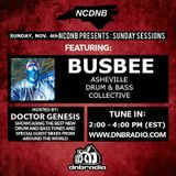 NCDNB Sunday Sessions - 11/04/18 - Busbee Guest Mix