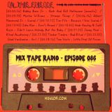 MIX TAPE RADIO | EPISODE 086