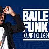 Baile Funk da dDuck - 19/06/17