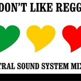 We Don't Like Reggae, We Love It Mixtape