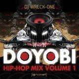 DJ Wreck-One   DOYOBI   Hip-Hop Mix Vol. 1