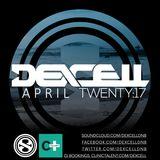 Dexcell - April Twenty:17 Mix