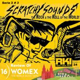 Scratchy Sounds 'The Rock and The Roll of The World' WOMEX16 on RKI: Show Ventiquattro [Serie 2 #3]