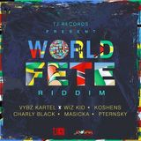 World Fete Riddim Mix (Dj Shocase)  2017
