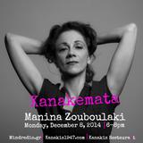 Kanakemata presents Manina Zouboulaki